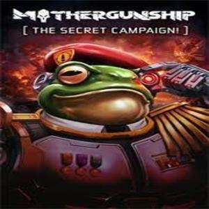 MOTHERGUNSHIP The Secret Campaign
