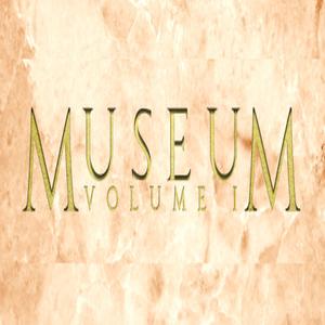 MUSEUM VOLUME 1