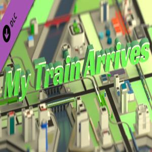 My Train Arrives Big cities