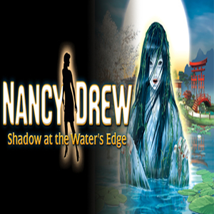 Nancy Drew Shadow at the Waters Edge
