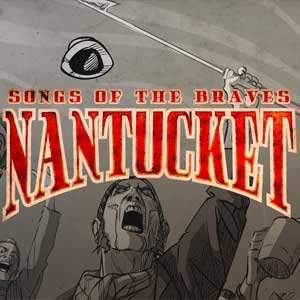 Nantucket Songs of the Braves