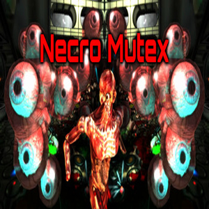 Necro Mutex