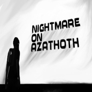 Nightmare on Azathoth