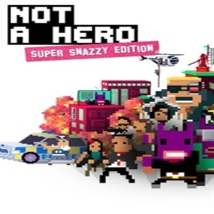 Not a Hero Super Snazzy Edition