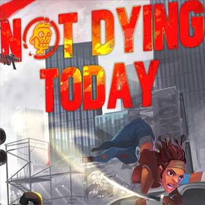 Buy Not Dying Today CD Key Compare Prices