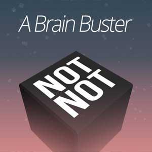 Not Not A Brain Buster