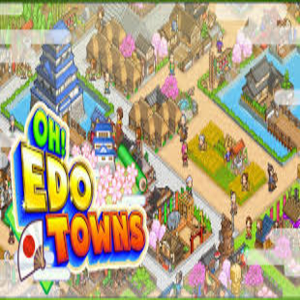 Oh Edo Towns