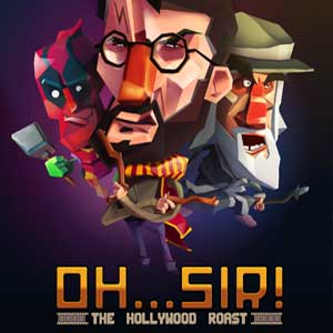 Buy Oh Sir The Hollywood Roast CD Key Compare Prices
