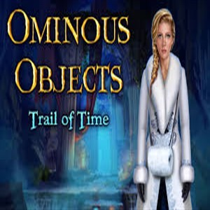 Ominous Objects Trail Of Time