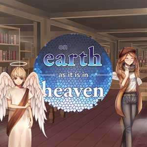 On Earth As It Is In Heaven A Kinetic Novel
