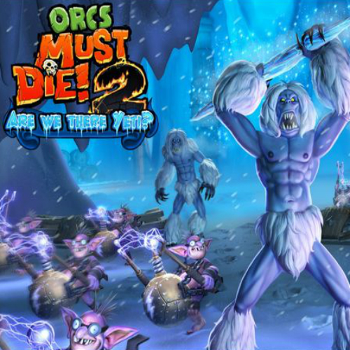 Buy Orcs must Die 2 Are We There Yeti CD Key Compare Prices