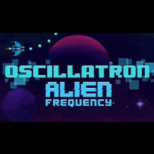 Oscillatron Alien Frequency