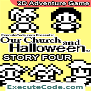 Our Church and Halloween RPG Story Four