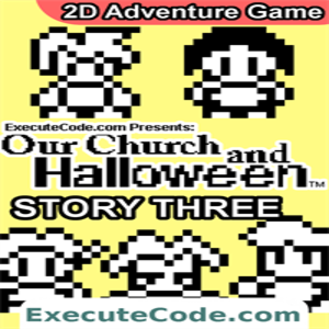 Our Church and Halloween RPG Story Three