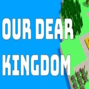 Our Dear Kingdom