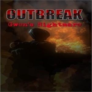 Outbreak Gwens Nightmare