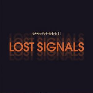 OXENFREE 2 Lost Signals