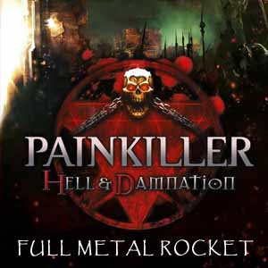 Buy Painkiller Hell & Damnation Full Metal Rocket CD Key Compare Prices