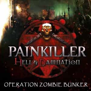 Buy Painkiller Hell & Damnation Operation Zombie Bunker CD Key Compare Prices