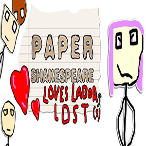 Paper Shakespeare Loves Labors Lost