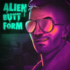 Party Hard 2 Alien Butt Form