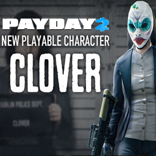 Buy PAYDAY 2 Clover Character Pack CD Key Compare Prices