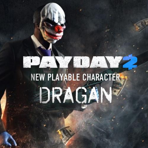 PAYDAY 2 Dragan Character Pack