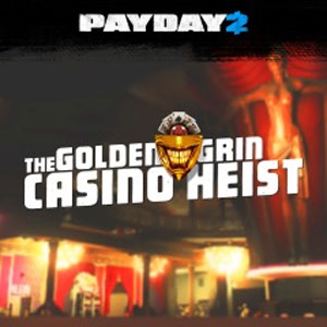 PAYDAY 2 The Golden Grin Casino Heist