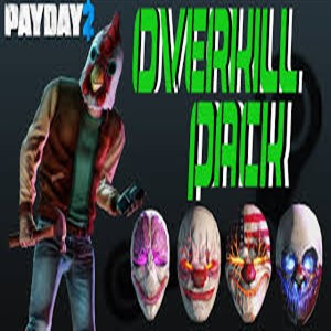 PAYDAY 2 The OVERKILL Pack