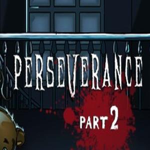 Perseverance Part 2
