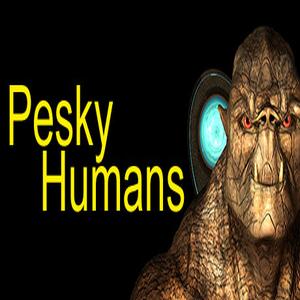 Pesky Humans