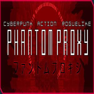 Phantom Proxy