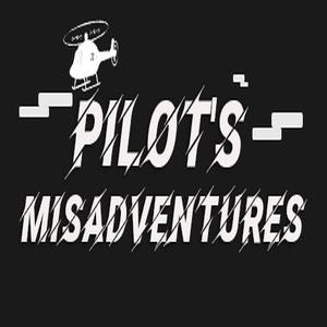 Pilots Misadventures