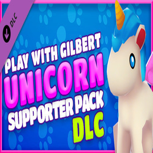 Play With Gilbert Unicorn Supporter Pack
