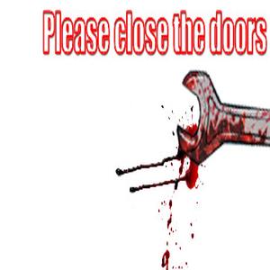 Please close the doors