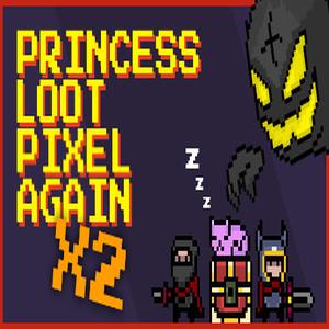 Princess Loot Pixel Again x2