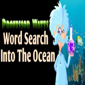 Professor Watts Word Search Into The Ocean