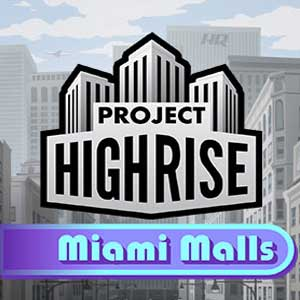 Buy Project Highrise Miami Malls CD Key Compare Prices