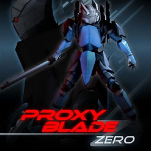 Buy Proxy Blade Zero CD Key Compare Prices