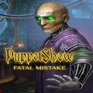 PuppetShow Fatal Mistake