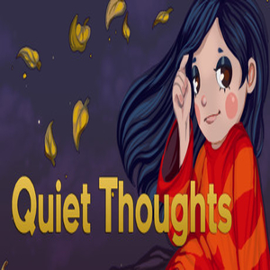 Quiet Thoughts