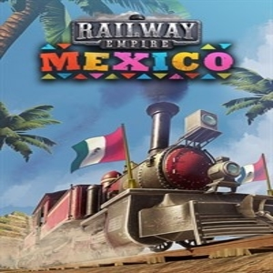 Railway Empire Mexico