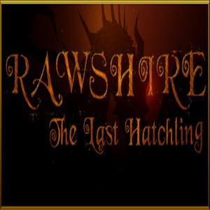 Rawshire The Last Hatchling