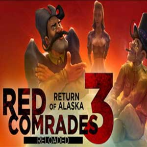 Red Comrades 3 Return of Alaska Reloaded