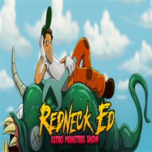Buy Redneck Ed Astro Monsters Show CD Key Compare Prices