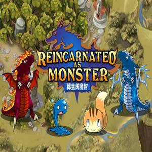 Reincarnated As A Monster