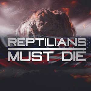 Buy Reptilians Must Die CD Key Compare Prices