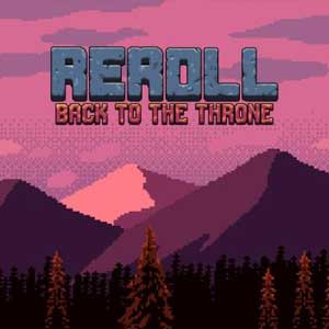 Reroll Back to the throne
