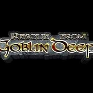 Rescue From Goblin Deep