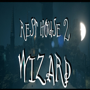 Rest House 2 The Wizard